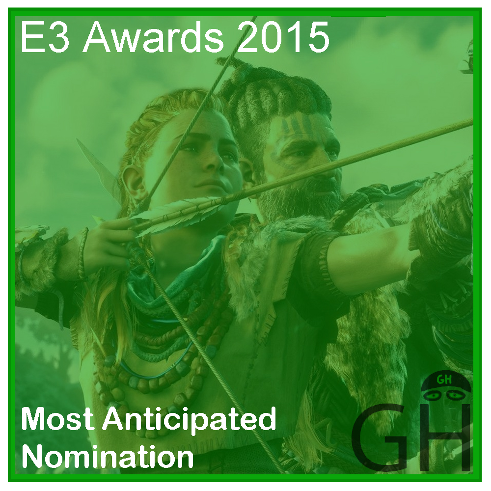 E3 Award Most Anticipated Game Nomination Horizon: Zero Dawn