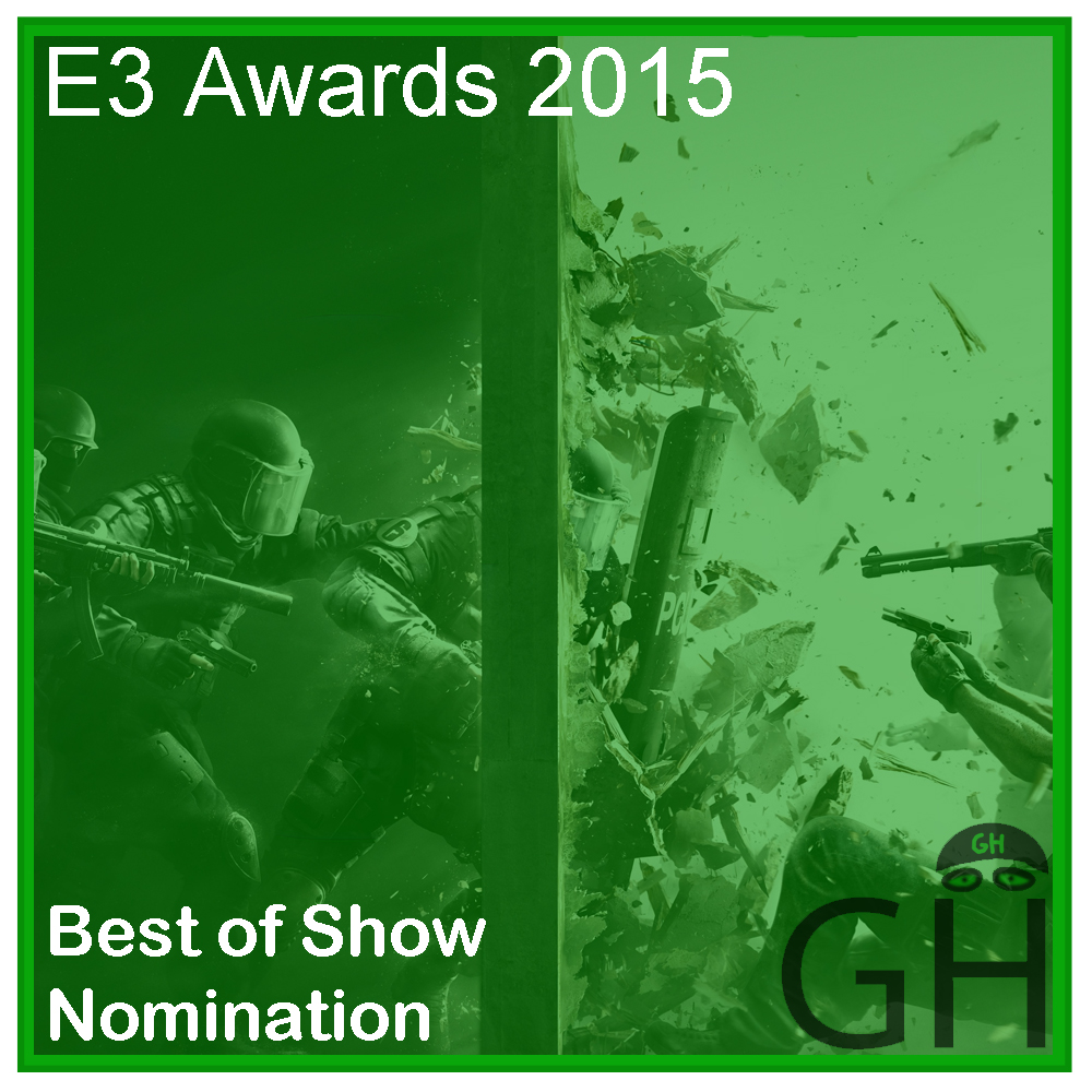 E3 Award Best of Show Nomination Rainbox 6 Siege