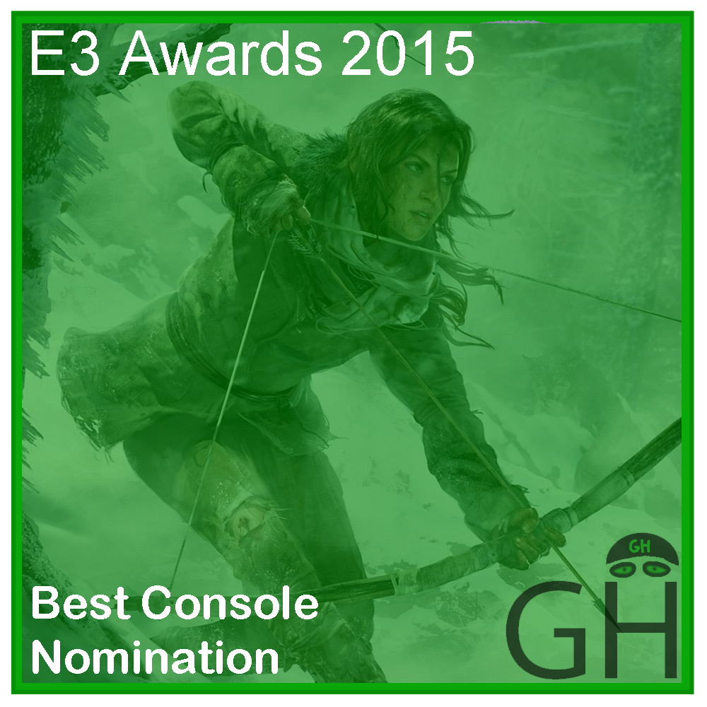 E3 Award Best Console Game Nomination Rise of the Tomb Raider