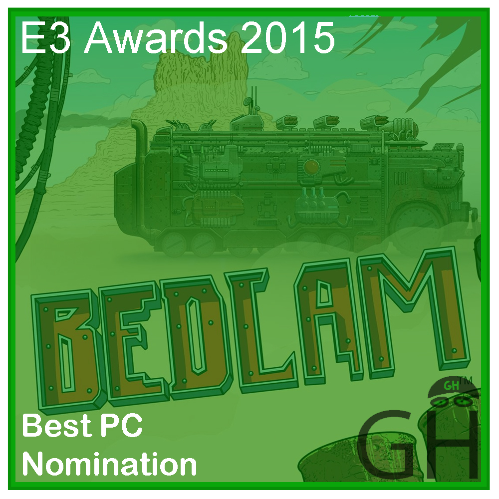 E3 Award Best PC Game Nomination Bedlam