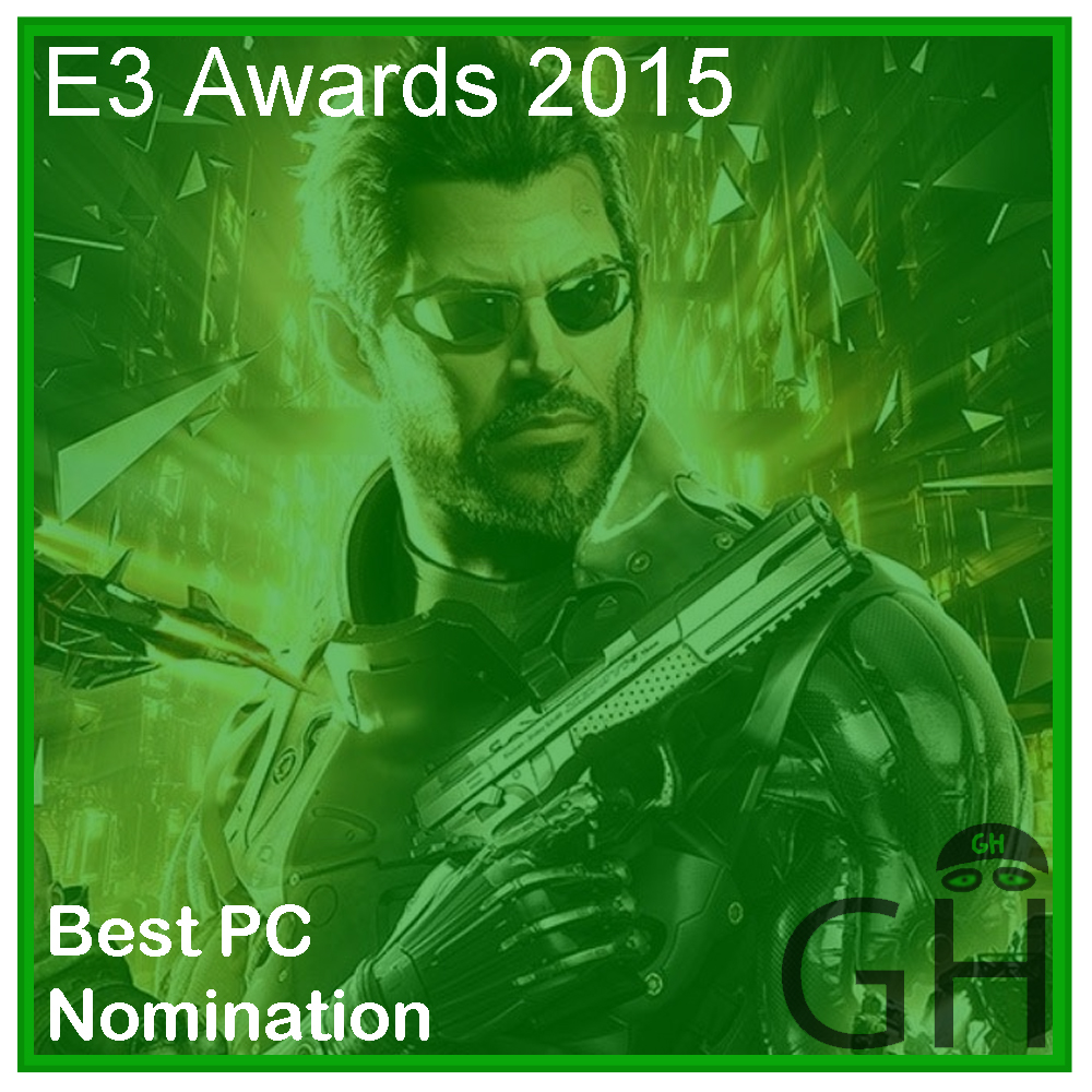 E3 Award Best PC Game Nomination Deus Ex: Mankind Divided
