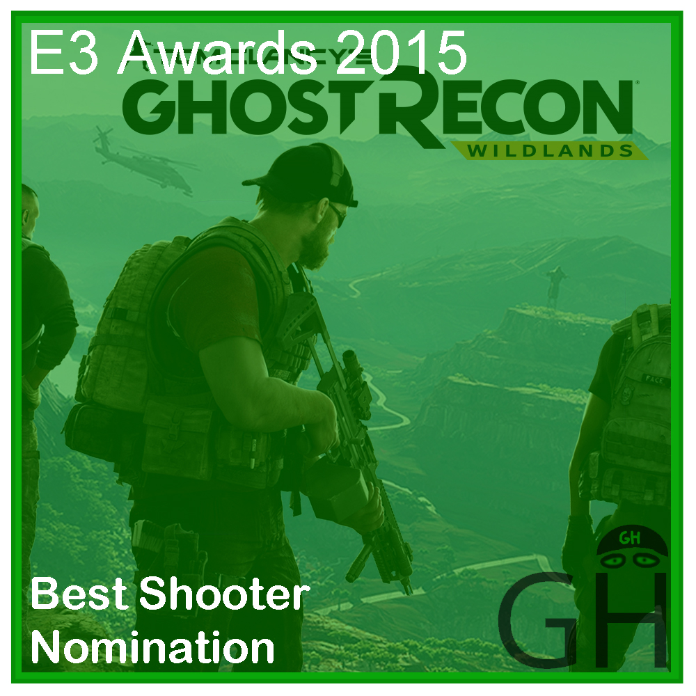 E3 Award Best Shooter Nomination Ghost Recon Wildlands