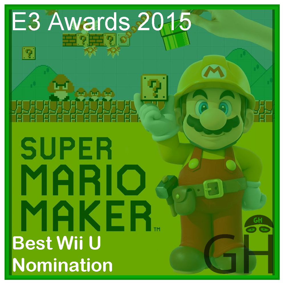 E3 Award Best Wii U Nomination Super Mario Maker