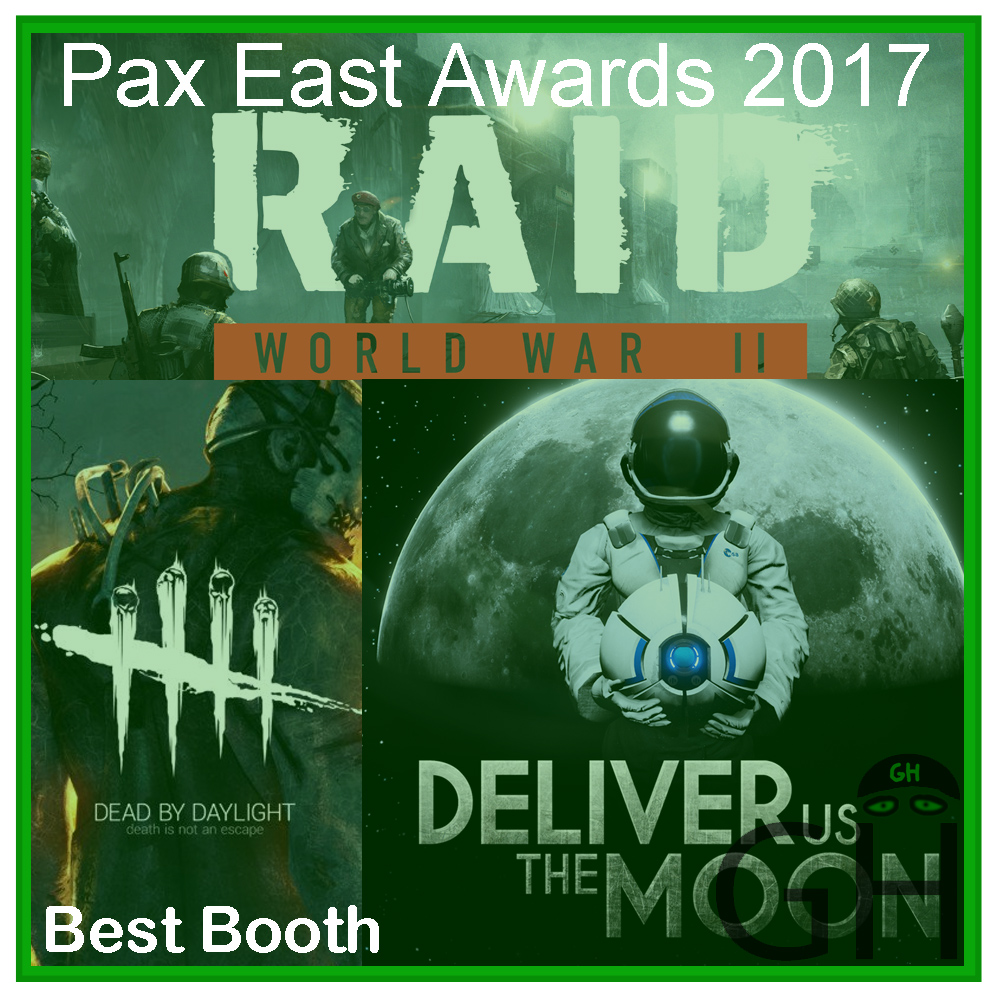 Pax East 2017 Award Best Booth Starbreeze with Raid: World War II, Dead by Daylight and Deliver Us the Moon