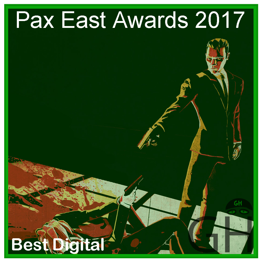 Pax East 2017 Award Best Digital Game Reservoir Dogs: Bloody Days